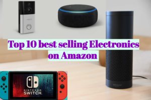 Top10 best-selling Electronics on Amazon