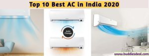 Top 10 Best AC in India by 2021