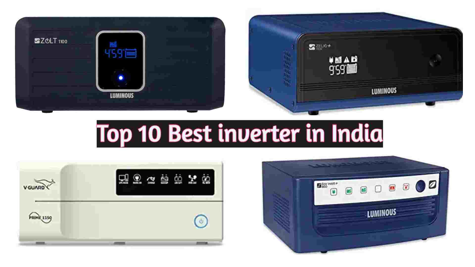 Top 10 Best inverter in India: 2021 Reviews and Buying guide