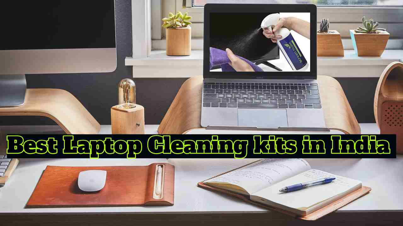 Best Laptop Cleaning kit in India 2020