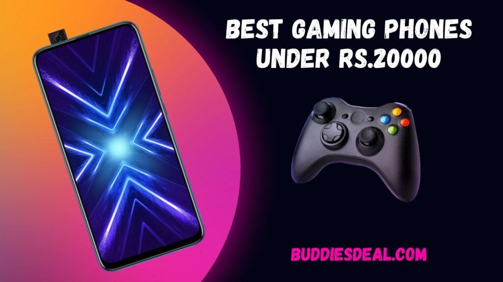 Best Gaming Phones under Rs.20000
