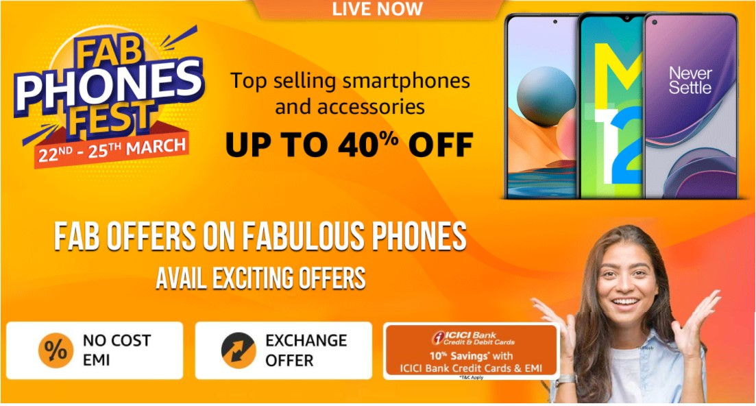 Amazon Fab Phones Fest March 2021: The Biggest Sale Up to 40% on Branded Phones