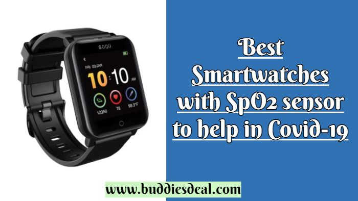 Best Smartwatches with SpO2 sensor to help in Covid-19
